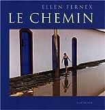 echange, troc Ellen Fernex - Le chemin