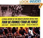 Tour de France/Tour de Force: A Visua...