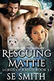 Rescuing Mattie (Lords of Kassis)