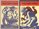 Who Goes There?: Seven Tales of Science Fiction (Classics of Science Fiction) (0883553651) by Campbell, John Wood