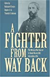 img - for A Fighter from Way Back: The Mexican War Diary of Lt. Daniel Harvey Hill, 4th Artillery, USA book / textbook / text book