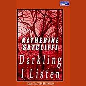 Darkling I Listen | [Katherine Sutcliffe]