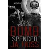 BOMB: A Day in the Life of Spencer Shrike: Rook and Ronin Spinoff ~ JA Huss
