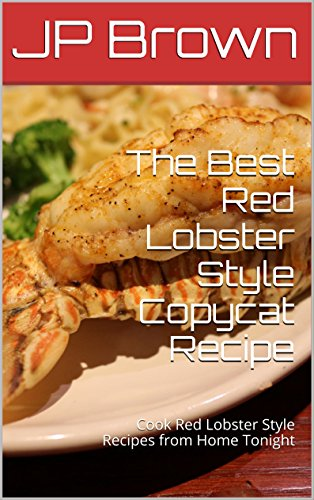 the-best-red-lobster-style-copycat-recipes-cook-red-lobster-style-recipes-from-home-tonight-english-