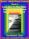 51d1wzmH8BL. SL160  Rosas Adult Piano Lessons Book 2: Learn How To Play Piano With Color Chord Method: Learn 5 Piano Songs & Hymns with Piano Sheet Music. Red Hot for Church ... Course! (Learn How To Play Piano With Rosa)