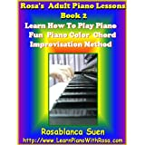 Rosa's Adult Piano Lessons Book 2: Learn How To Play Piano With Color Chord Method: Learn 5 Piano Songs & Hymns with Piano Sheet Music. Red Hot for Church ... Course! (Learn How To Play Piano With Rosa) ~ Rosablanca  Suen
