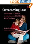 Overcoming Loss: Activities and Stori...