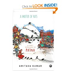 A Matter of Rats: A Short Biography of Patna