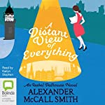 A Distant View of Everything: Isabel Dalhousie, Book 11 | Alexander McCall Smith