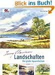 Landschaften - Die gro�e Aquarellschu...