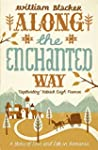 Along the Enchanted Way: A Story of L...