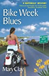 Bike Week Blues (A Daffodils Mystery) (Daffodils Mystery)