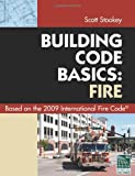Code Basics Series: 2009 International Fire Code - 4481S09