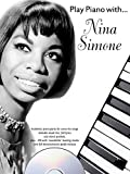 Play Piano With... Nina Simone. CD, Partitions pour Piano et Chant (Symboles d'Accords)