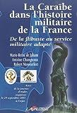 echange, troc Collectif - La Caraïbe dans l'histoire militaire de la France