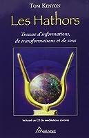 Les Hathors - Trousse d'nformations, de transformations et de sons (livre + CD)