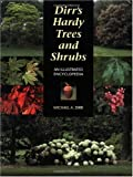 Dirr's Hardy Trees and Shrubs: An Illustrated Encyclopedia Reviews