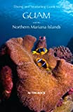 img - for Diving & Snorkeling Guide to Guam and the Northern Mariana Islands book / textbook / text book