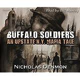 Buffalo Soldiers: An Upstate New York Mafia Tale