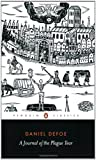 A Journal of the Plague Year (Penguin Classics) (0140437851) by Daniel Defoe