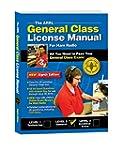 The ARRL General Class License Manual...