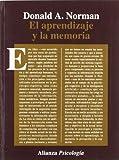 Aprendizaje y la memoria/ Learning in the Memory (Spanish Edition) (8420665053) by Norman, Donald A.