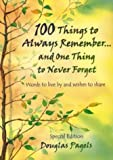 img - for 100 Things to Always Remember and One Thing to Never Forget (Self-Help) by Austin, Alin (1993) Paperback book / textbook / text book