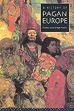 A History of Pagan Europe