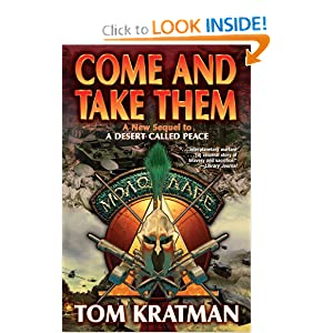Come and Take Them by Tom Kratman