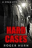 Hard Cases (A Ryan Kyd Omnibus)