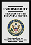 Cybersecurity: Threats to the Financial Sector (English Edition)