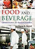 Food and Beverage: Operations to Management
