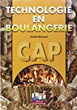 Technologie en boulangerie, CAP 1�re et 2�me ann�e, livre de l'�l�ve