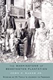 The Washingtons of Wessyngton Plantation: Stories of My Family's Journey to Freedom [WASHINGTONS OF WESSYNGTON PLAN]
