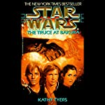 Star Wars: The Truce at Bakura | Kathy Tyers