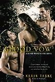 Blood Vow (Blood Moon Rising) by Karin Tabke