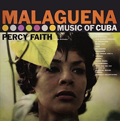 Percy Faith - Malaguena: Music Of Cuba / Kismet: Music From - Zortam Music