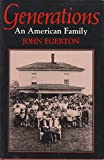 Generations: An American Family (0813114829) by Egerton, John