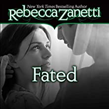 Fated (       UNABRIDGED) by Rebecca Zanetti Narrated by Karen White