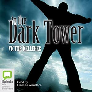 To the Dark Tower Audiobook