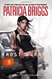 Frost Burned (Mercy Thompson, Book 7) (0441020011) by Briggs, Patricia