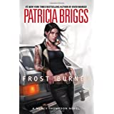 Frost Burned (Mercy Thompson, Book 7) ~ Patricia Briggs