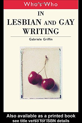 Who's Who in Lesbian and Gay Writing (Routledge Who's Who)