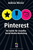 Pinterest - Ein Guide für visuelles Social-Media-Marketing