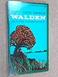Walden; Or, Life In The Woods and On The Duty Of Civil Disobedience
