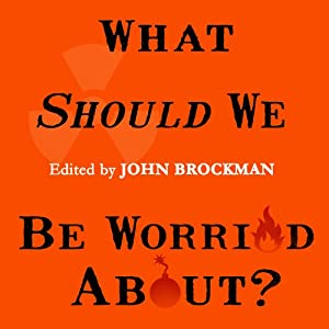 What Should We Be Worried About? Audiobook