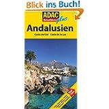 ADAC Reiseführer plus Andalusien: Mit extra Karte zum Herausnehmen: Hotels, Restaurants, Strände, Ausblicke, Museen...
