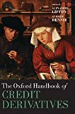 img - for The Oxford Handbook of Credit Derivatives (Oxford Handbooks) book / textbook / text book