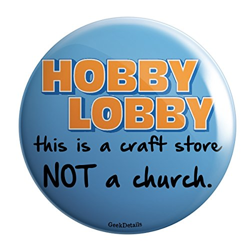 Parody Hobby Lobby This Is a Craft Store Not