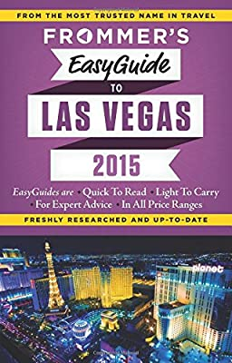 Frommer's Easy Guide to Las Vegas 2015